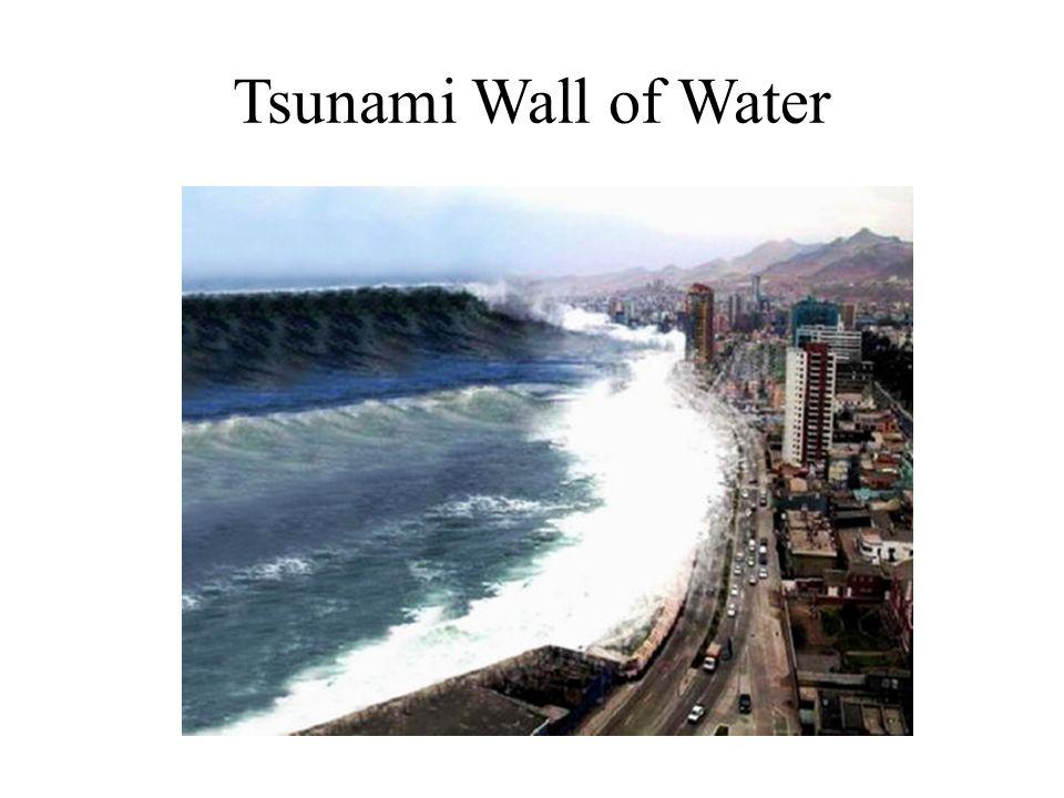 Tsunami Wall of Water