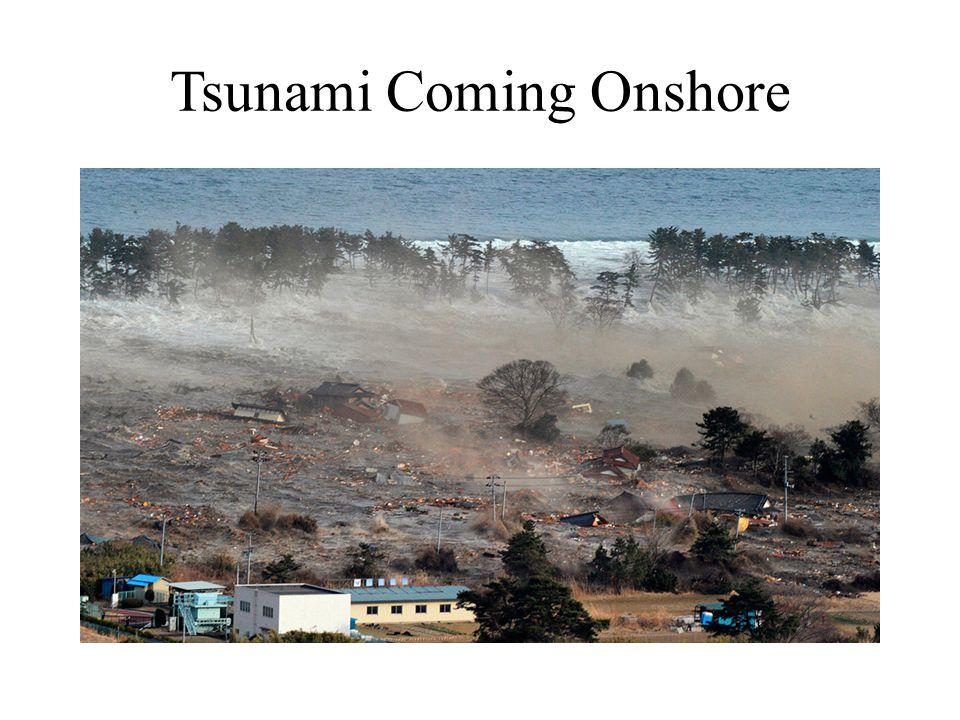 Tsunami Coming Onshore