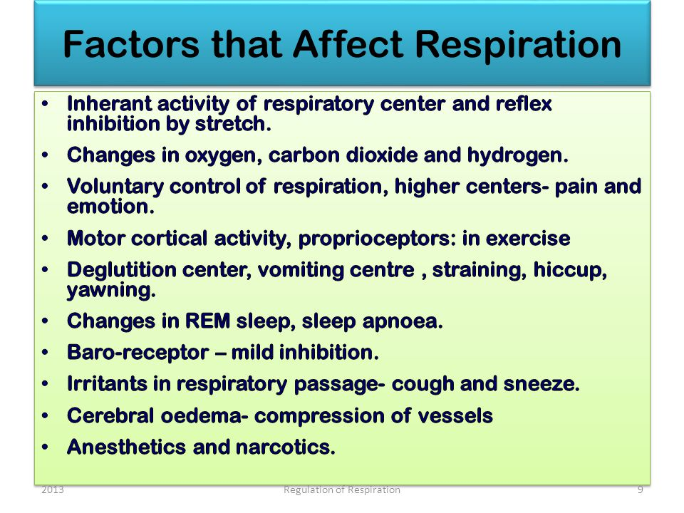 Factors that Affect Respiration 20139Regulation of Respiration