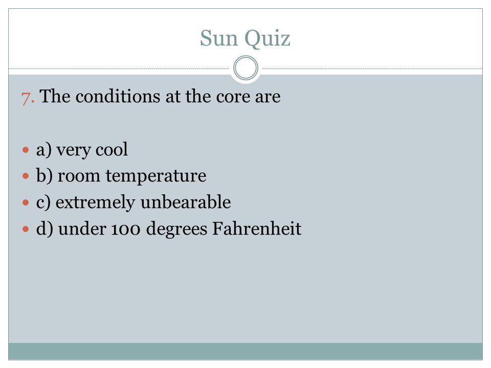 Sun Quiz 7.