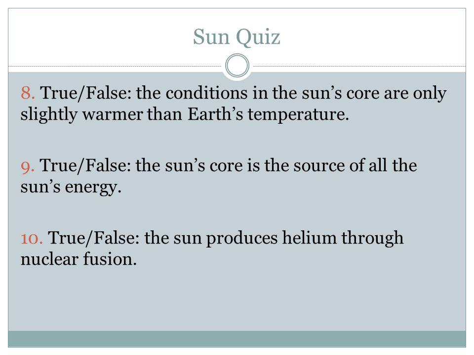 Sun Quiz 8.