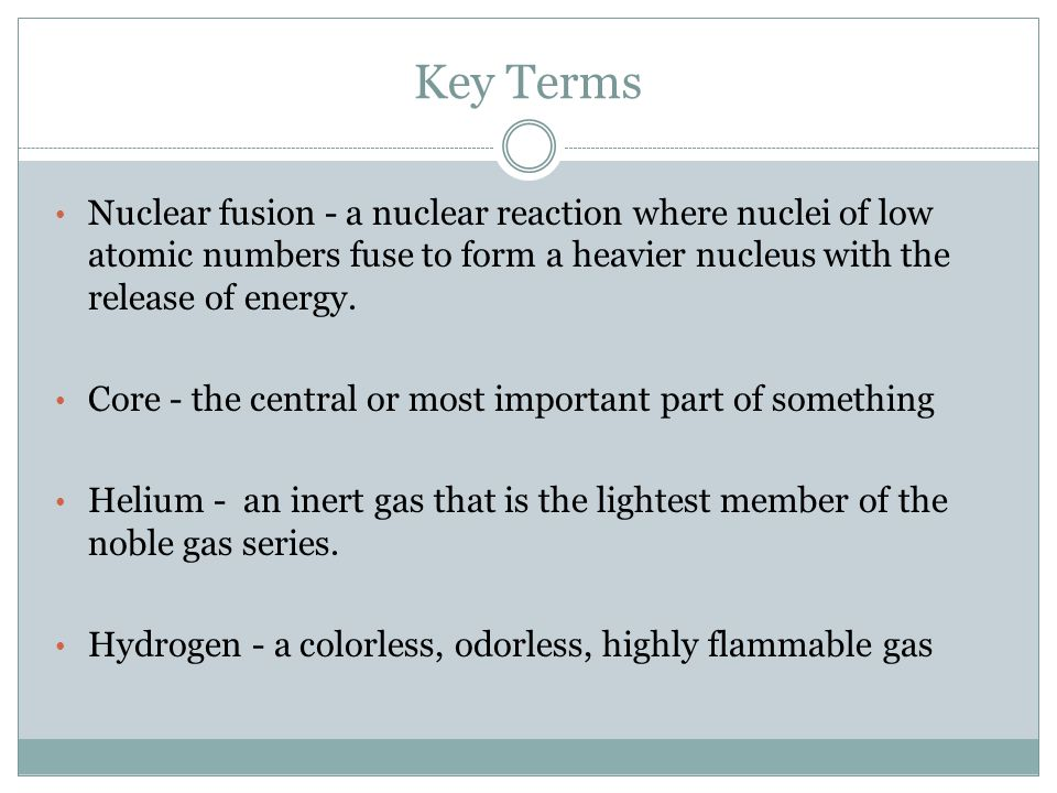 Key Terms Energy - power taken from physical or chemical resources, especially to provide light and heat or to work machines.