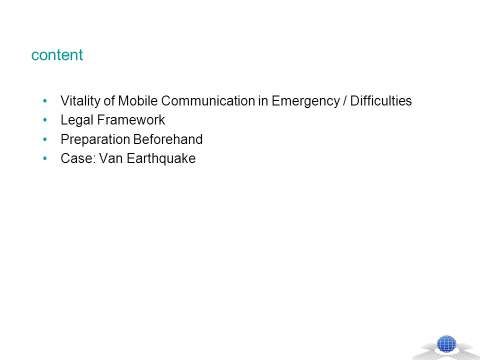 Vitality of Mobile Communication in Emergency / Difficulties In emergency cases such as natural disasters and catastrophes, electronic communication means (especially mobile communication) gain vital importance.