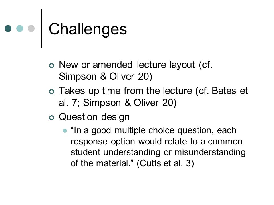 Challenges New or amended lecture layout (cf.