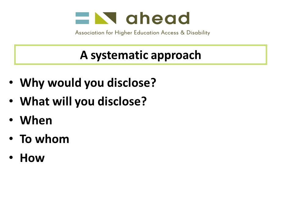 Why would you disclose What will you disclose When To whom How A systematic approach