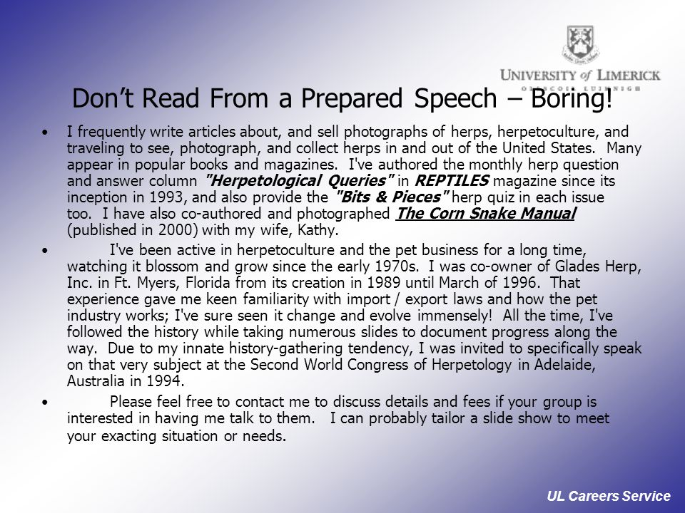 UL Careers Service Don't Read From a Prepared Speech – Boring.
