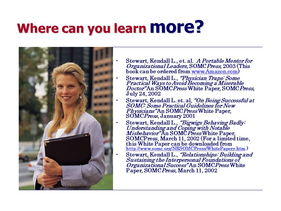 Where can you learn more. Stewart, Kendall L., et.