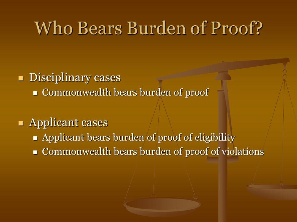 Who Bears Burden of Proof.