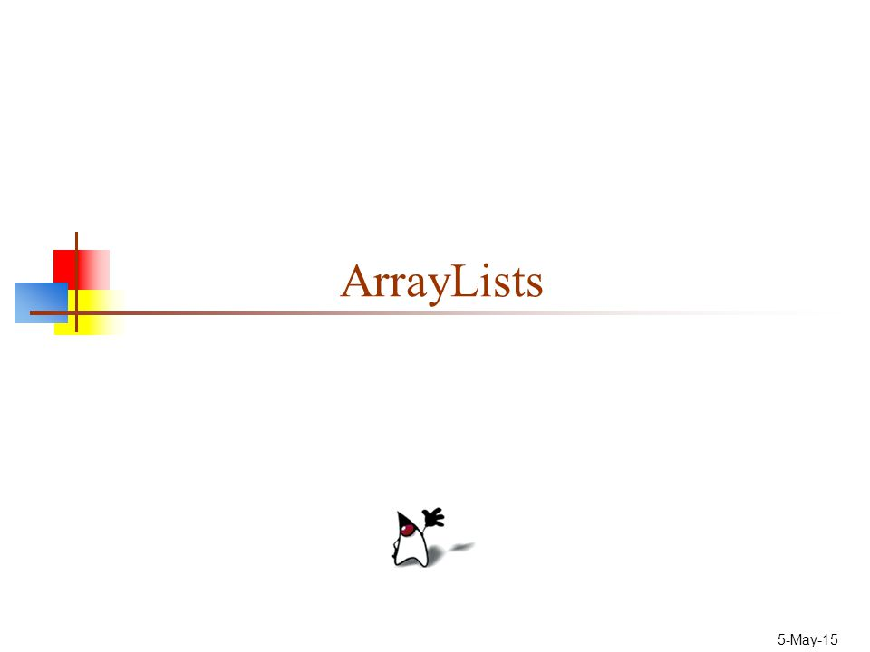 5-May-15 ArrayLists