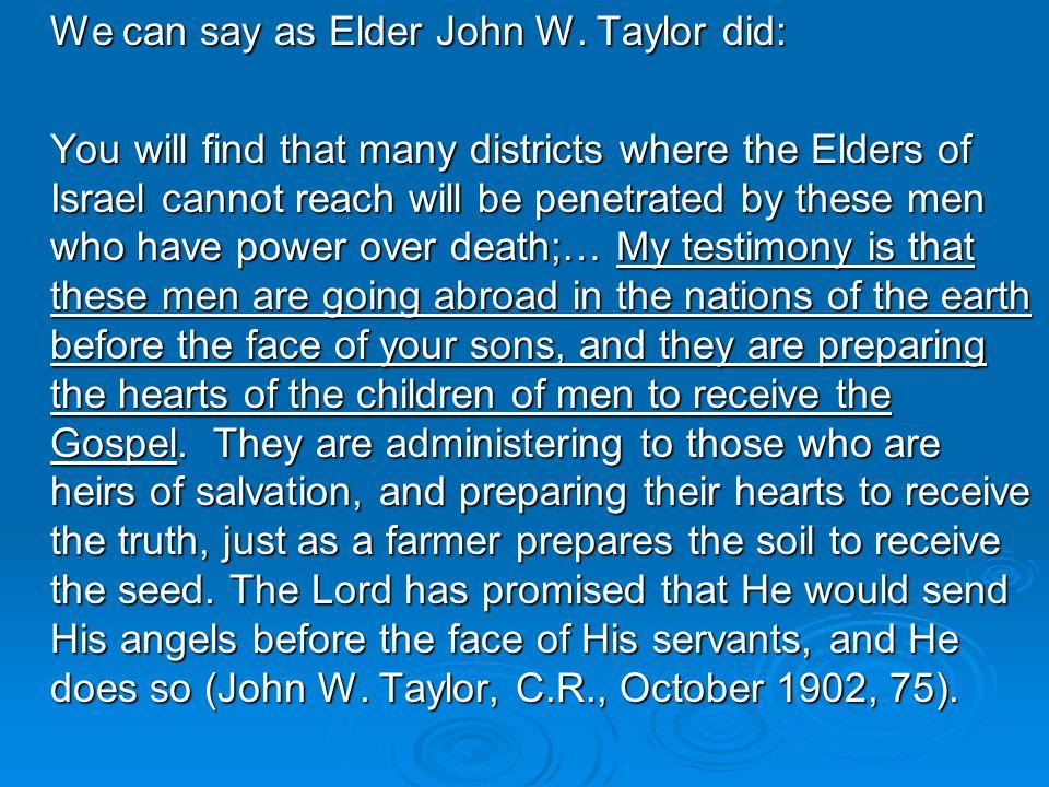 We can say as Elder John W.