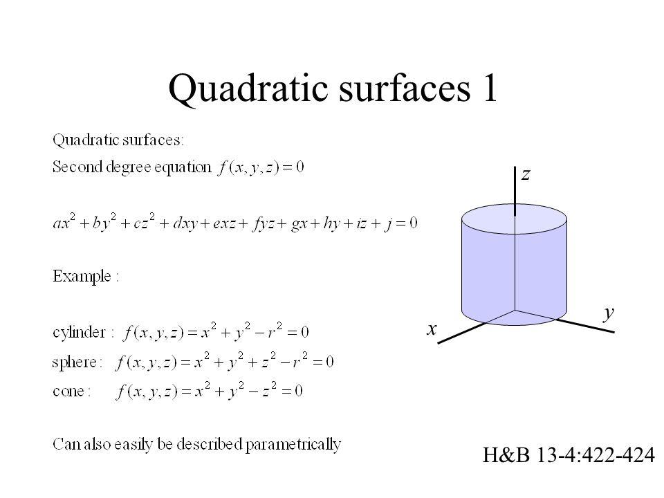 Quadratic surfaces 1 x y z H&B 13-4:422-424
