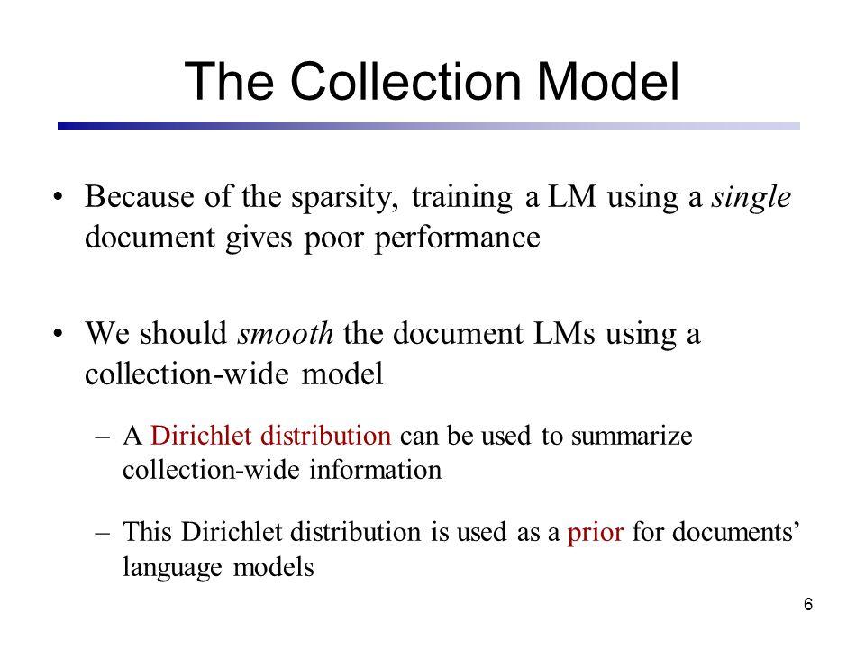 7 The Hierarchical Dirichlet Distribution Uniform distribution (Figure is taken from Phil Cowans, 2004) 00 11 22 33 44 55