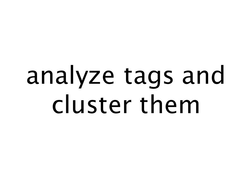 analyze tags and cluster them