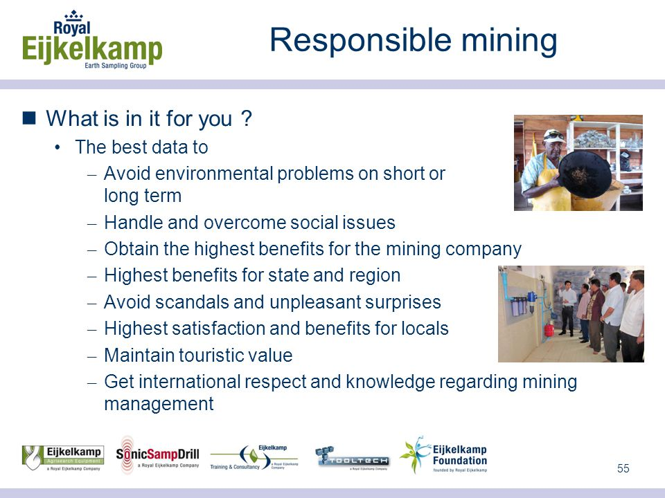 55 Responsible mining What is in it for you .