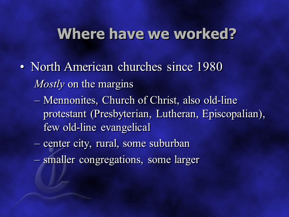 Where have we worked.