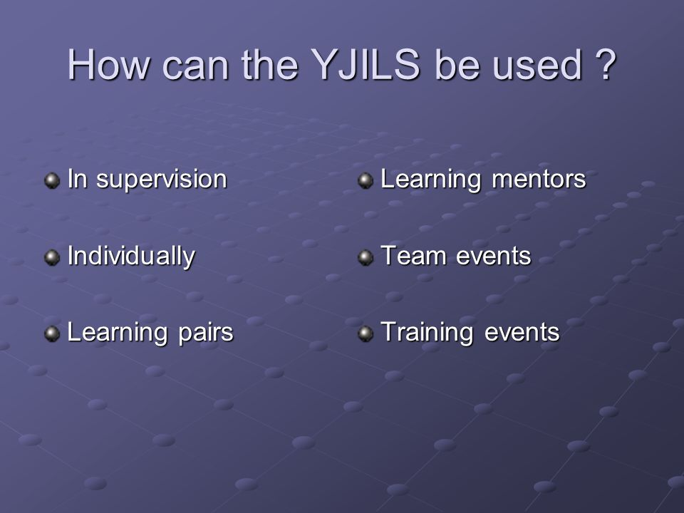 How can the YJILS be used .