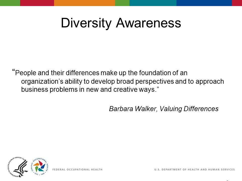 """9 06/29/2007 2:30pm eSlide - P4065 - WorkLife4You Diversity Awareness """" People and their differences make up the foundation of an organization's abili"""