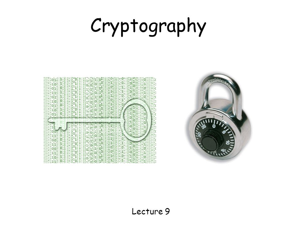 Cryptography Lecture 9