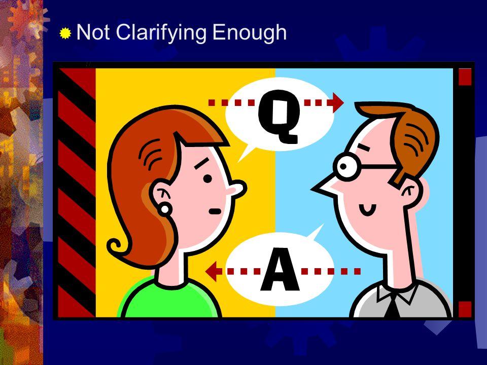  Not Clarifying Enough