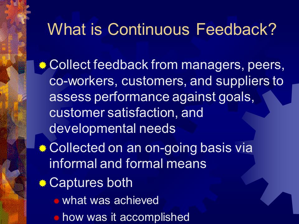 What is Continuous Feedback.