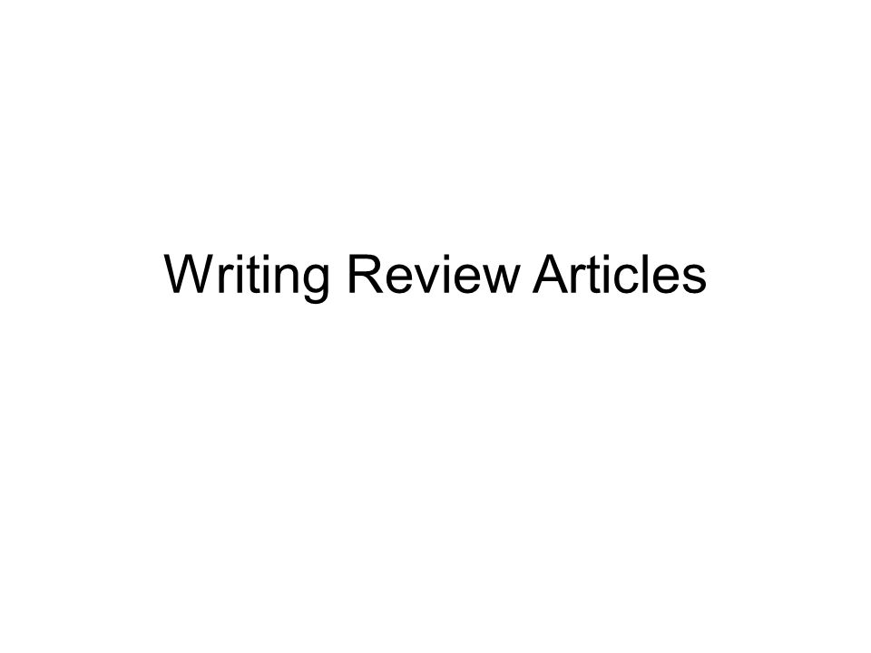 Writing Review Articles