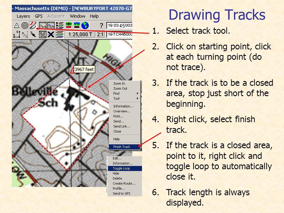 Drawing Tracks 1.Select track tool.