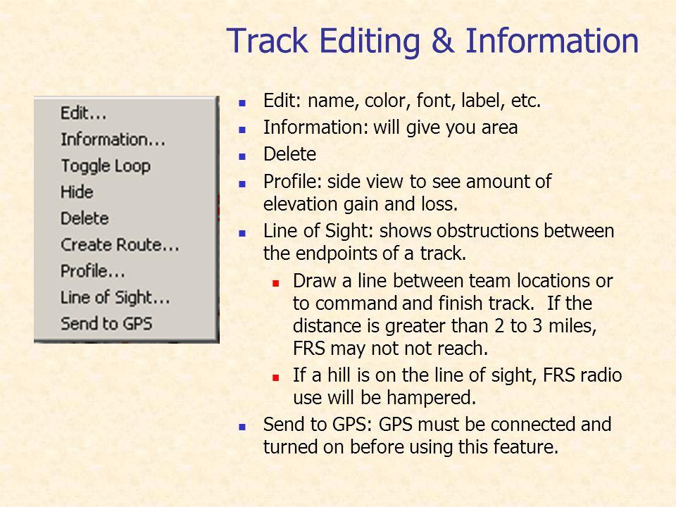 Track Editing & Information Edit: name, color, font, label, etc.