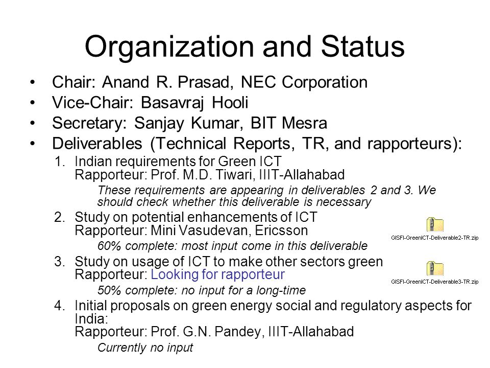 Activity in-between Meetings A document sent to TRAI in response to their call (Krishna, VNL) –Open action in that response regarding measurement activities in other standardisation bodies: Response available in this meeting How do we get such information in future.