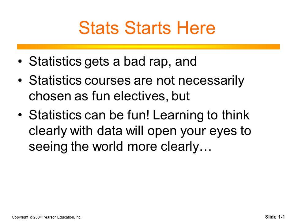 Slide 1-2 Copyright © 2004 Pearson Education, Inc.