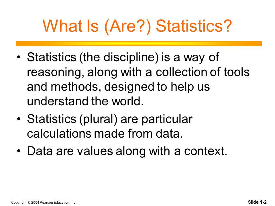 Slide 1-3 Copyright © 2004 Pearson Education, Inc.
