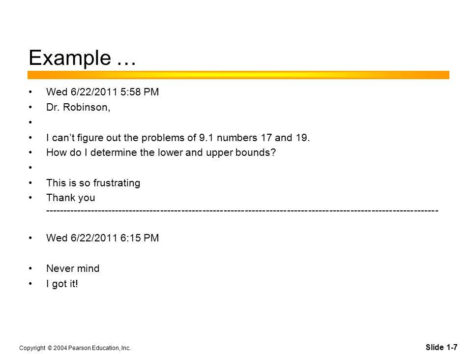 Slide 1-8 Copyright © 2004 Pearson Education, Inc.