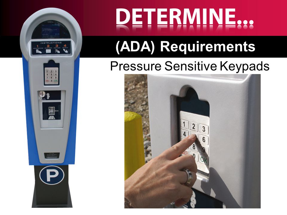 Pressure Sensitive Keypads (ADA) Requirements