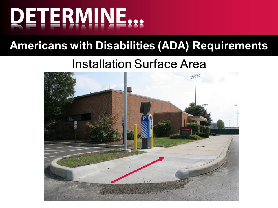 Installation Surface Area Americans with Disabilities (ADA) Requirements