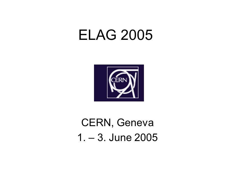 ELAG 2005 CERN, Geneva 1. – 3. June 2005