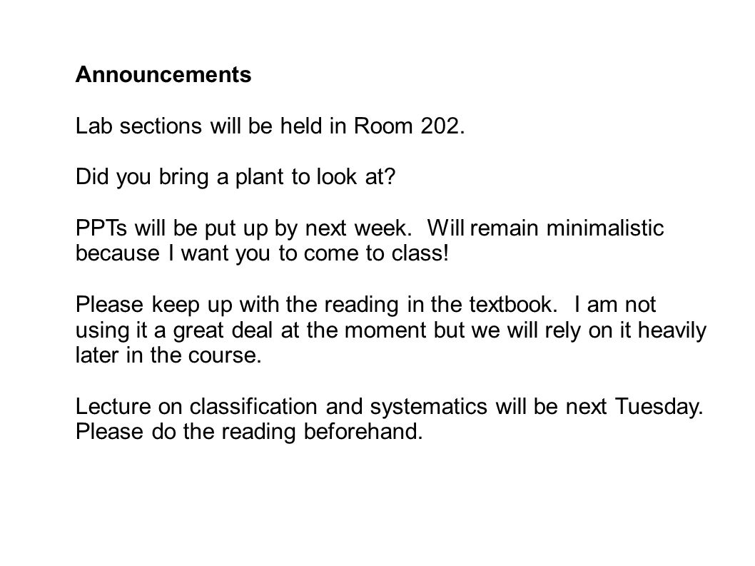 Announcements Lab sections will be held in Room 202.