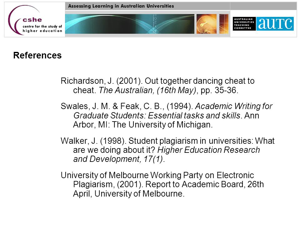 References Richardson, J.(2001). Out together dancing cheat to cheat.