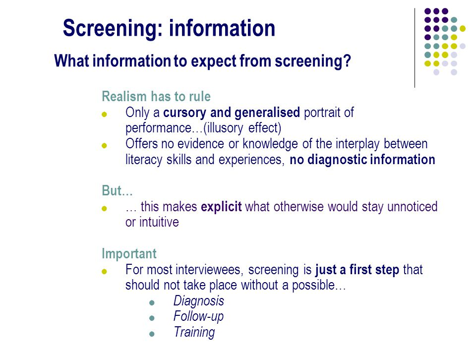 Screening: information What information to expect from screening.