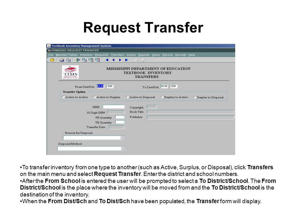 Request Transfer To transfer inventory from one type to another (such as Active, Surplus, or Disposal), click Transfers on the main menu and select Request Transfer.