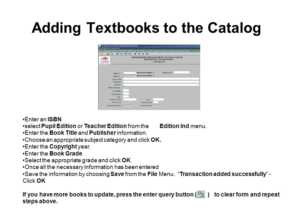 Inventory Inventory information for all textbooks is stored in the Inventory tables.
