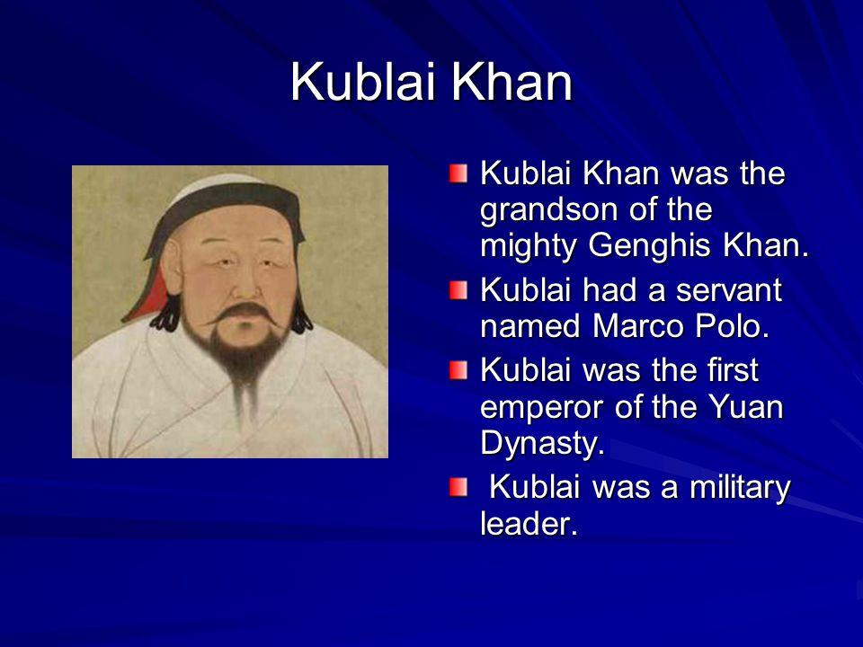 Kublai Khan Andy Holmes Andy Holmes February 6, 2008