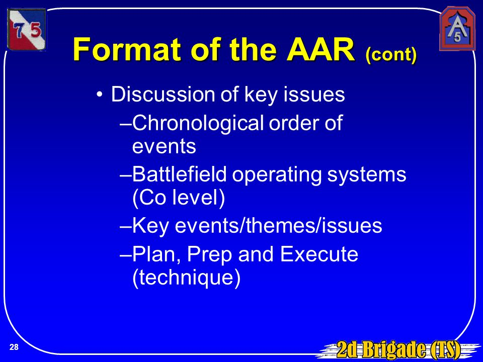 Discussion of key issues –Chronological order of events –Battlefield operating systems (Co level) –Key events/themes/issues –Plan, Prep and Execute (t