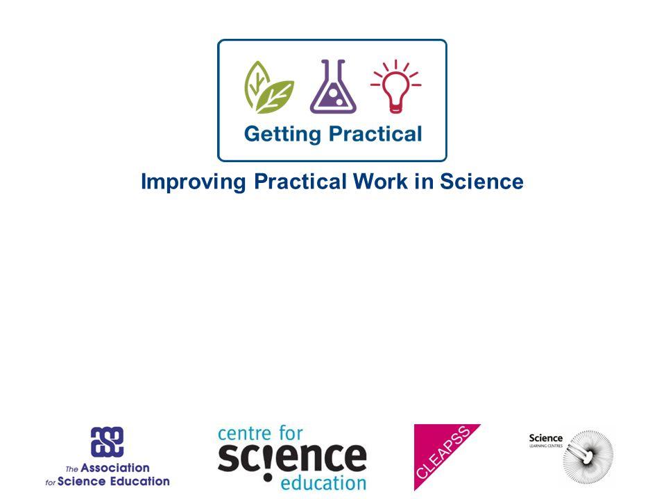 Improving Practical Work in Science