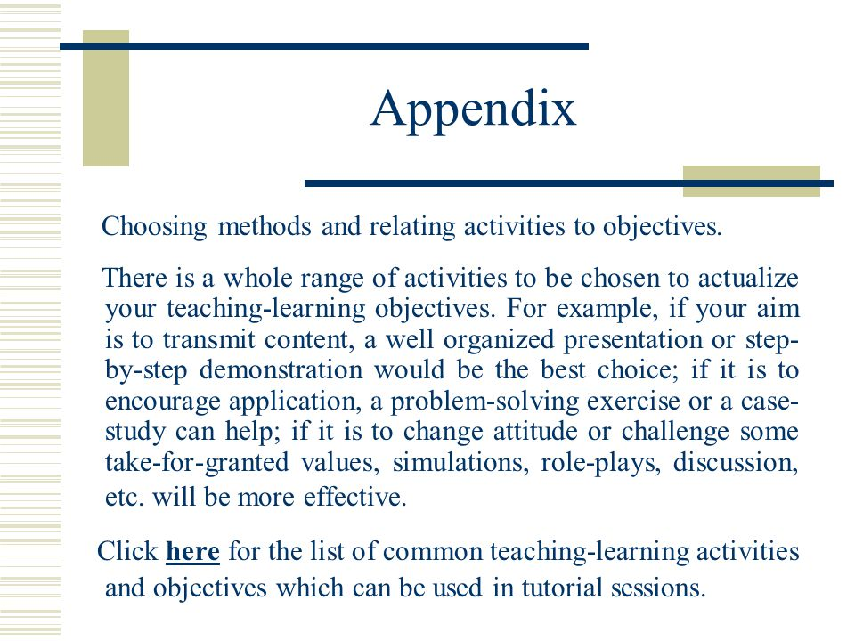 Appendix Choosing methods and relating activities to objectives.