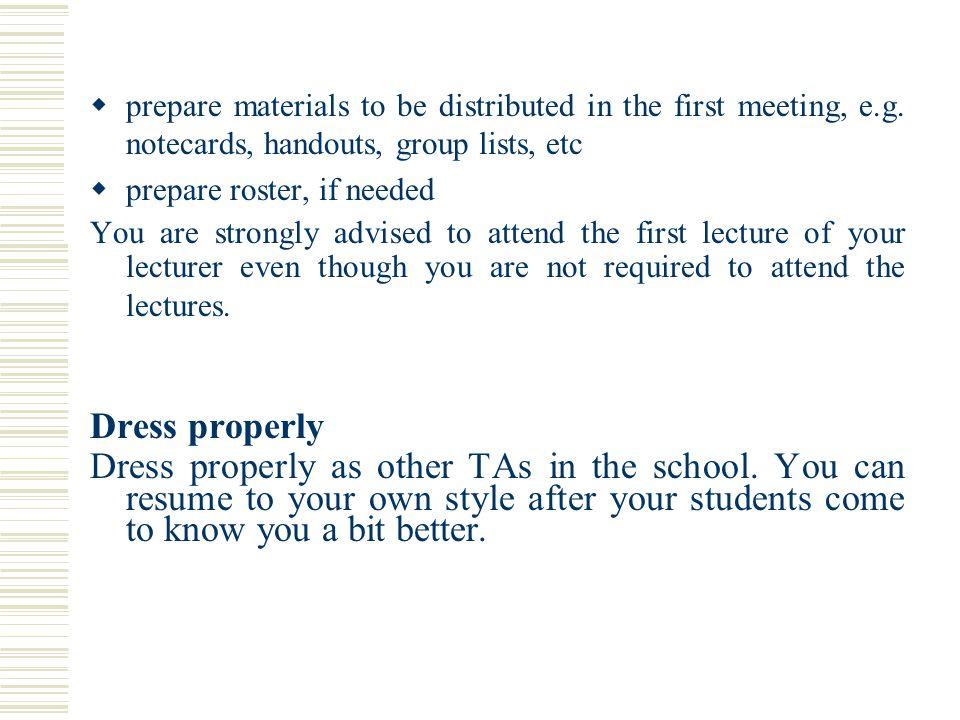  prepare materials to be distributed in the first meeting, e.g.