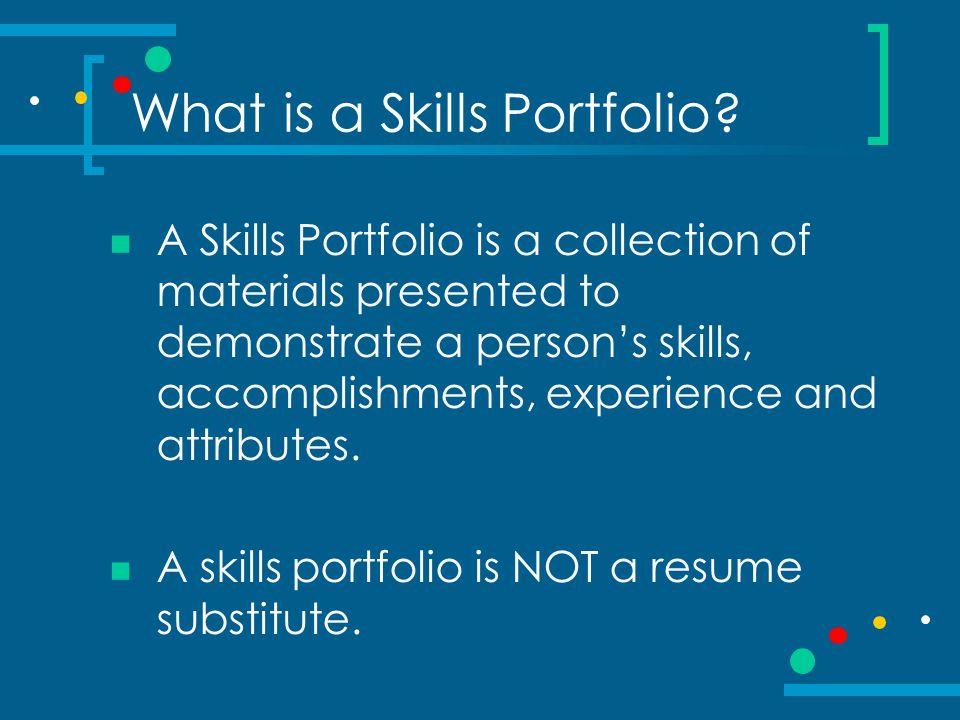 Why create a Skills Portfolio.