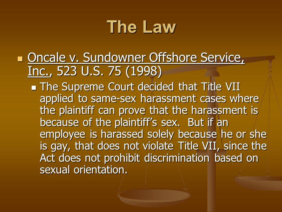 Oncale v. Sundowner Offshore Service, Inc., 523 U.S.