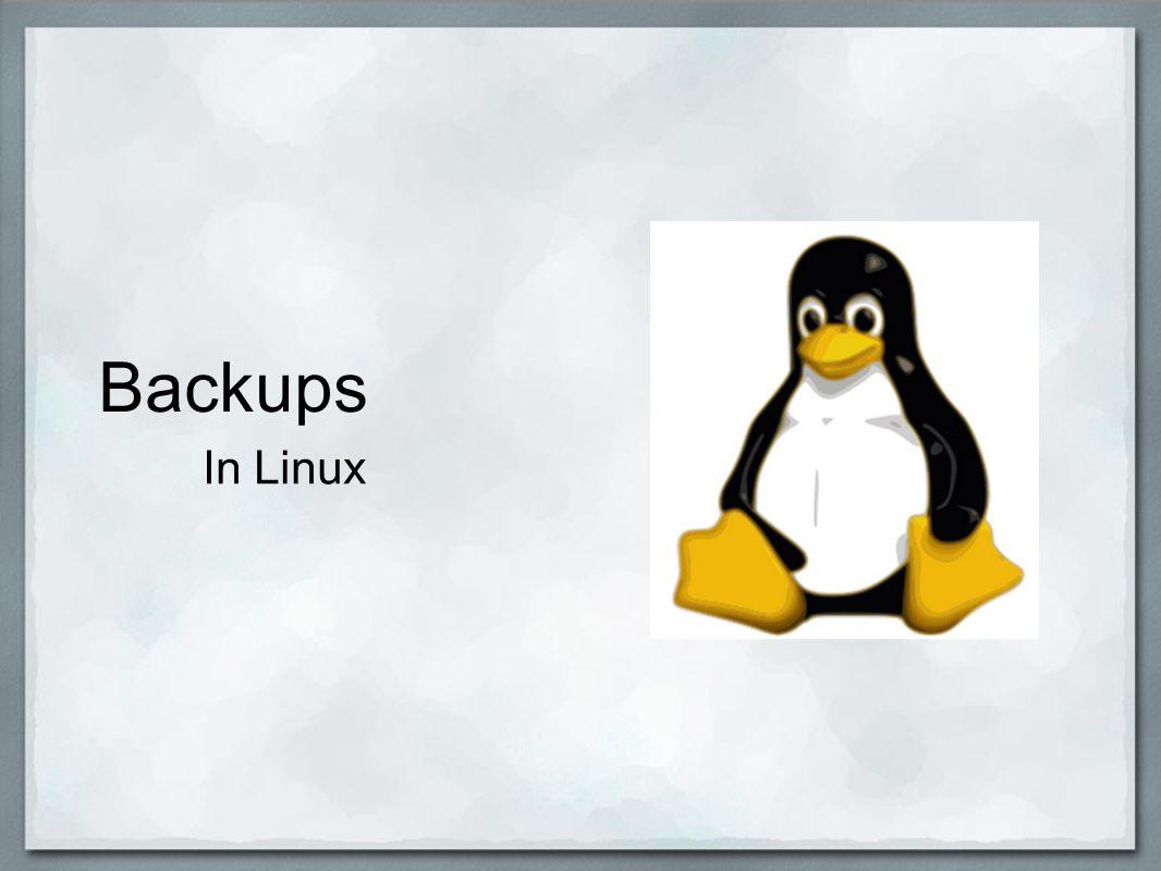 Backups In Linux