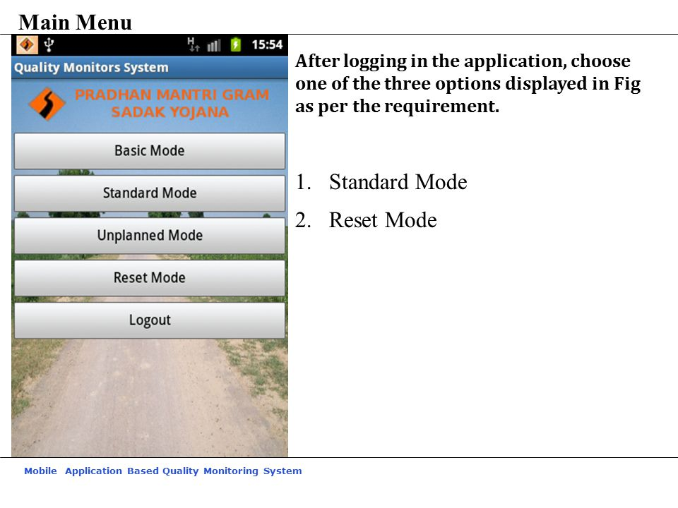 Mobile Application Based Quality Monitoring System After logging in the application, choose one of the three options displayed in Fig as per the requirement.