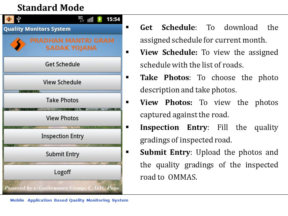 Mobile Application Based Quality Monitoring System  Get Schedule: To download the assigned schedule for current month.