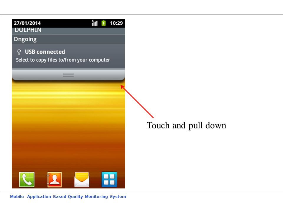 Mobile Application Based Quality Monitoring System Touch and pull down